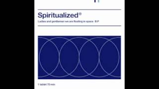 Spiritualized - I Think I