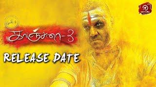Kanchana Release Date Details | Raghava Lawrence | Oviya | Vedhika