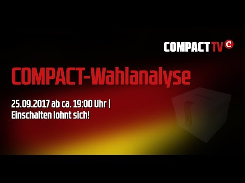 25.09.2017, 19:00 Uhr: COMPACT-Liveanalyse der Bundestagswahl