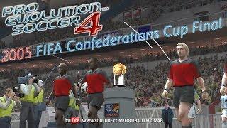 PES 4   Confederations Cup 2005 Final [Brazil vs Argentina]