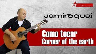 Corner of the earth - Jamiroquai como tocar en guitarra ritmo acordes y analisis