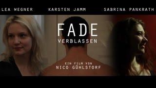 """FADE - verblassen"" | Psycho-Drama"