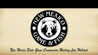 New Mexico State Game Commission Meeting – November 21, 2019