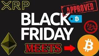Bitcoin Meets Black Friday | Bitcoin 15% OFF!!