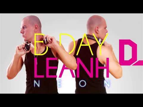 B-DAY DJ Leanh NEON