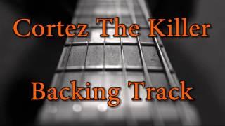 Cortez The Killer Backing Track