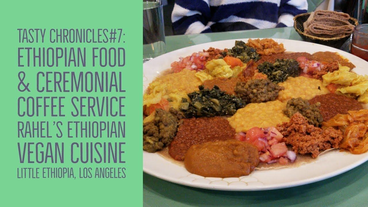 Vegan Ethiopian Food And Ceremonial Coffee Service At Rahel S Ethiopian Vegan Cuisine Los Angeles