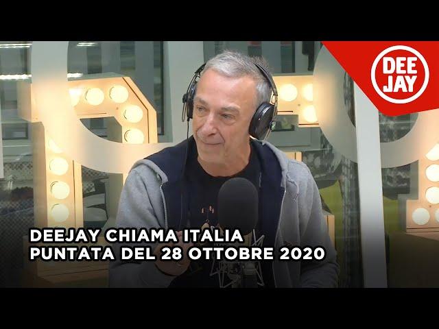 Deejay Chiama Italia - Puntata del 28 ottobre 2020