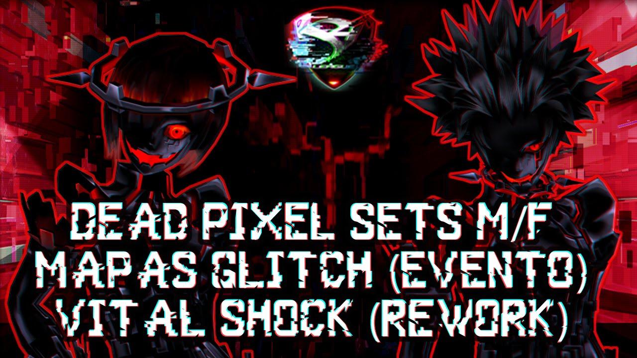 Sets Diabolicos Dead Pixel Destruccion, Mapas Glitch, Vital Shock,  Habilidades Efectos Chips lvl 5 - YouTube