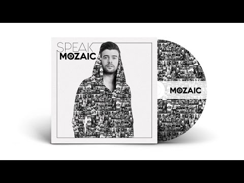 Speak - Intro | Album MOZAIC