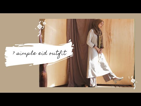 7 eid outfit / inspirasi outfit lebaran / simple hijab lookbook #ootd - YouTube