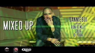 DannieBoi feat. Ron Henley, JayR, Q-York - Mixed Up [Official Music Video]