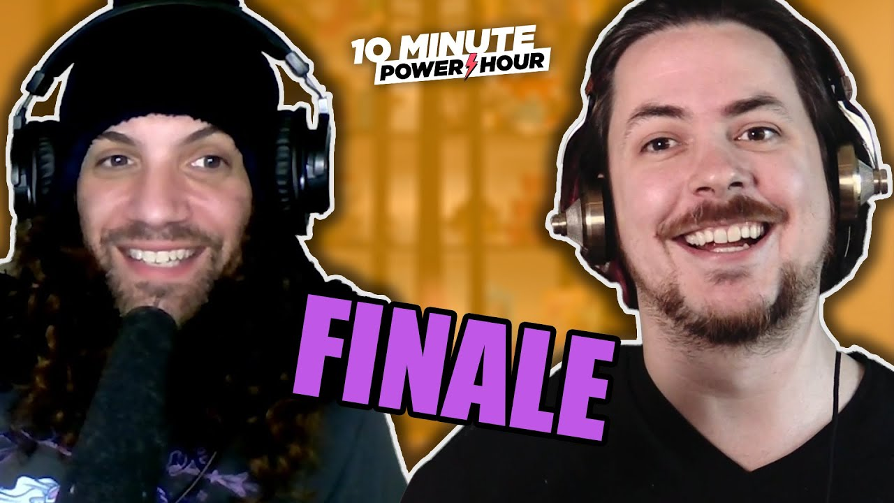 The END of Season 1 - 10 Minute Power Hour Announcement!