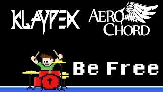 Aero Chord Klaypex Be Free Blind Drum Cover The8BitDrummer