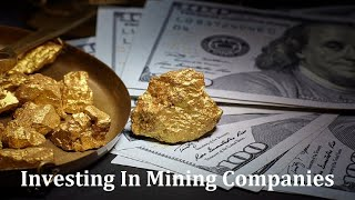 Gold and Silver Mining Companies