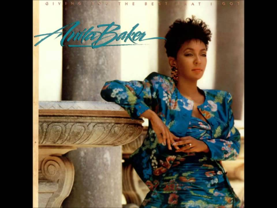 Anita Baker Giving You The Best That I Got Youtube