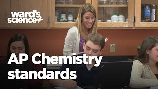 Meet new AP Chemistry Standards - Ward