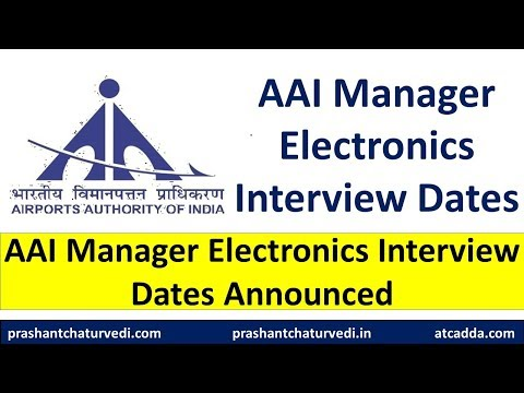 AAI 2019: AAI Manager (Electronics) Interview Dates Announced | Check Here |