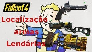 fallout 4 dicas Localização armas Lendárias #1