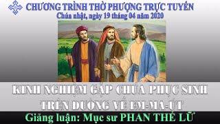 HTTL BẾN TRE - Chương trình thờ phượng Chúa - 19/04/2020