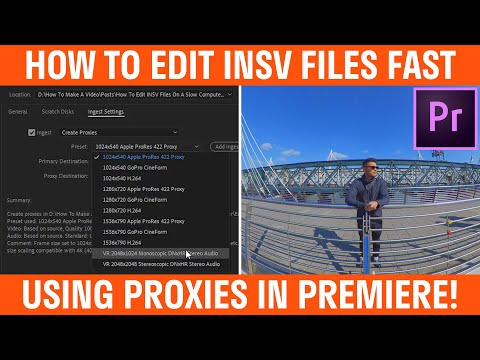 How To Edit INSV Files With Proxies In Premiere Pro