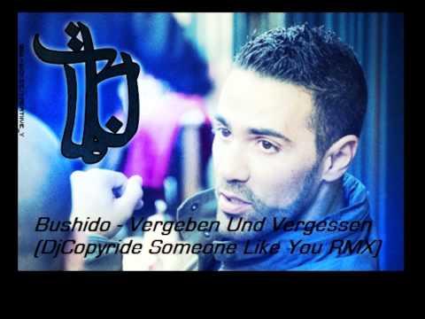 Bushido - Vergeben Und Vergessen (DjCopyride Someone Like You RMX)