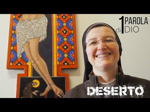 DESERTO- 1Parola di Dio - Una parola per Te