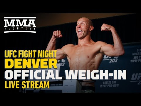 UFC Fight Night Denver Official Weigh-in Live Stream - MMA Fighting