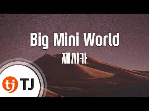 [TJ노래방] Big Mini World - 제시카(JESSICA) / TJ Karaoke