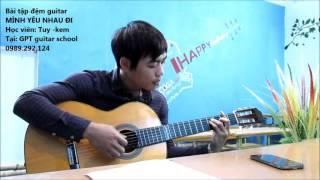 Mình yêu nhau đi (GPT guitar school)