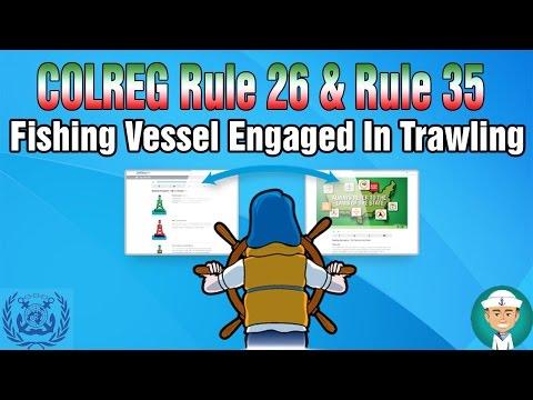 COLREG Rule 26 & Rule 35 Fishing Vessel Engaged In Trawling
