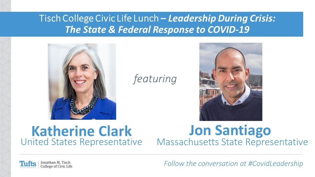 Tisch College Civic Life Lunch – Leadership During Crisis: The State & Federal Response to COVID-19