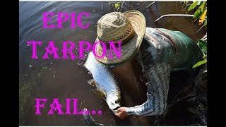 Epic tarpon FAIL; how to loose a tarpon and LAUGH about it!