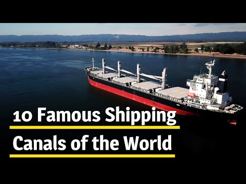 10 famous Shipping Canals of The World #Shipping #Canals