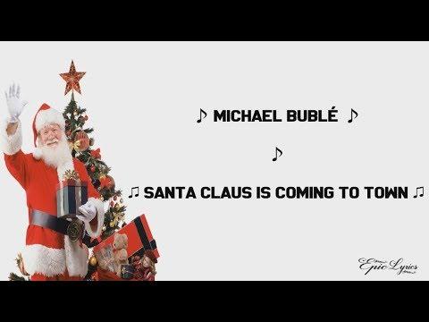 Michael Bublé - Santa Claus Is Coming To Town (Lyrics)