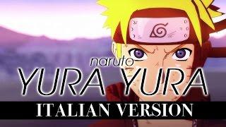 【NARUTO】Yura Yura ~Italian Version~