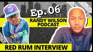 RED RUM INTERVIEW - The Randy Wilson Podcast