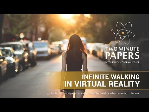 Infinite Walking in Virtual Reality | Two Minute Papers #262