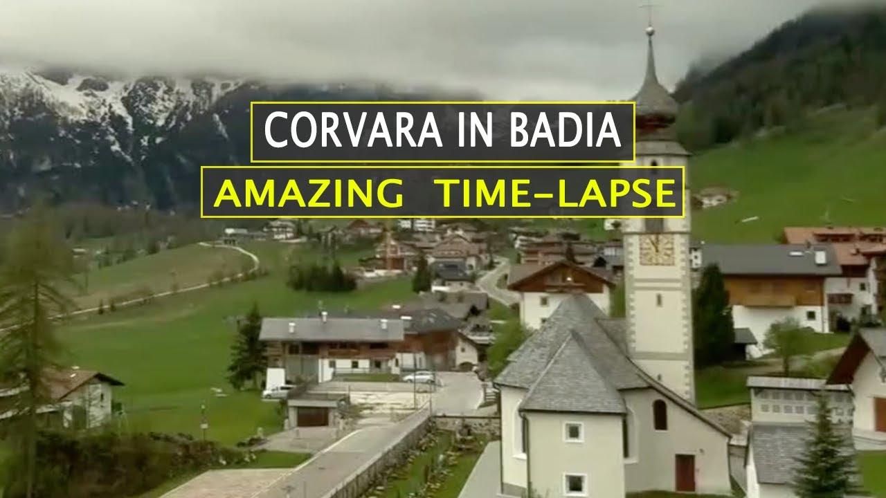 Comune Di Lana Bz corvara (corvara in badia) cloudy amazing time-lapse