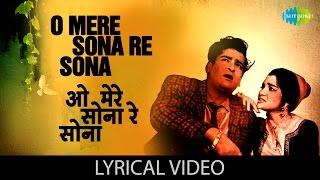 O Mere Sona Re Sona with lyrics | ओ मेरे सोना रे सोना के बोल | Teesri Manzil | Shammi K, Asha Parekh