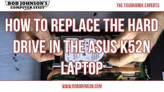 How to replace the Hard Drive in the ASUS K52N Laptop