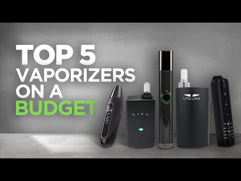 Top 5 Best Vaporizers of 2019 On A Budget – Tools420