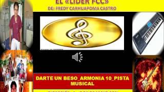 DARTE UN BESO ARMONIA 10 PISTA MUSICAL