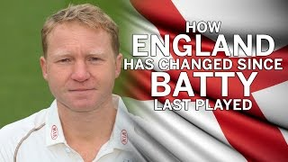 How England has changed since Batty last played