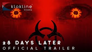 2002 28 Days Later  Official Trailer 1 HD Fox Searchlight Pictures