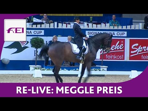 Re-Live - Dressage - Meggle Preis - Final of the Meggle Champions - Dortmund