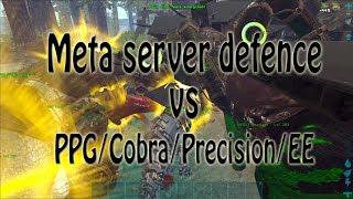 [Ark Official PvP] Meta 171 Defence vs PPG Cobra Evil Empire A Team