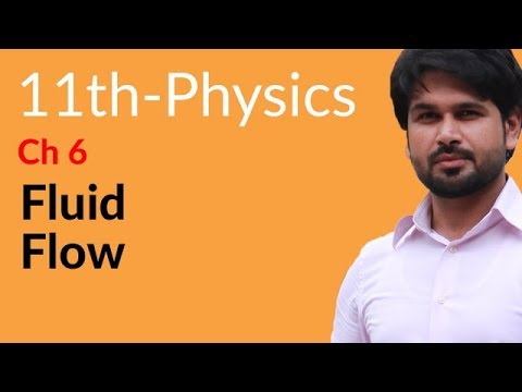 First year Physics Fluid Flow - Physics Chapter 6 Fluid Dynamics - Inter Part 1