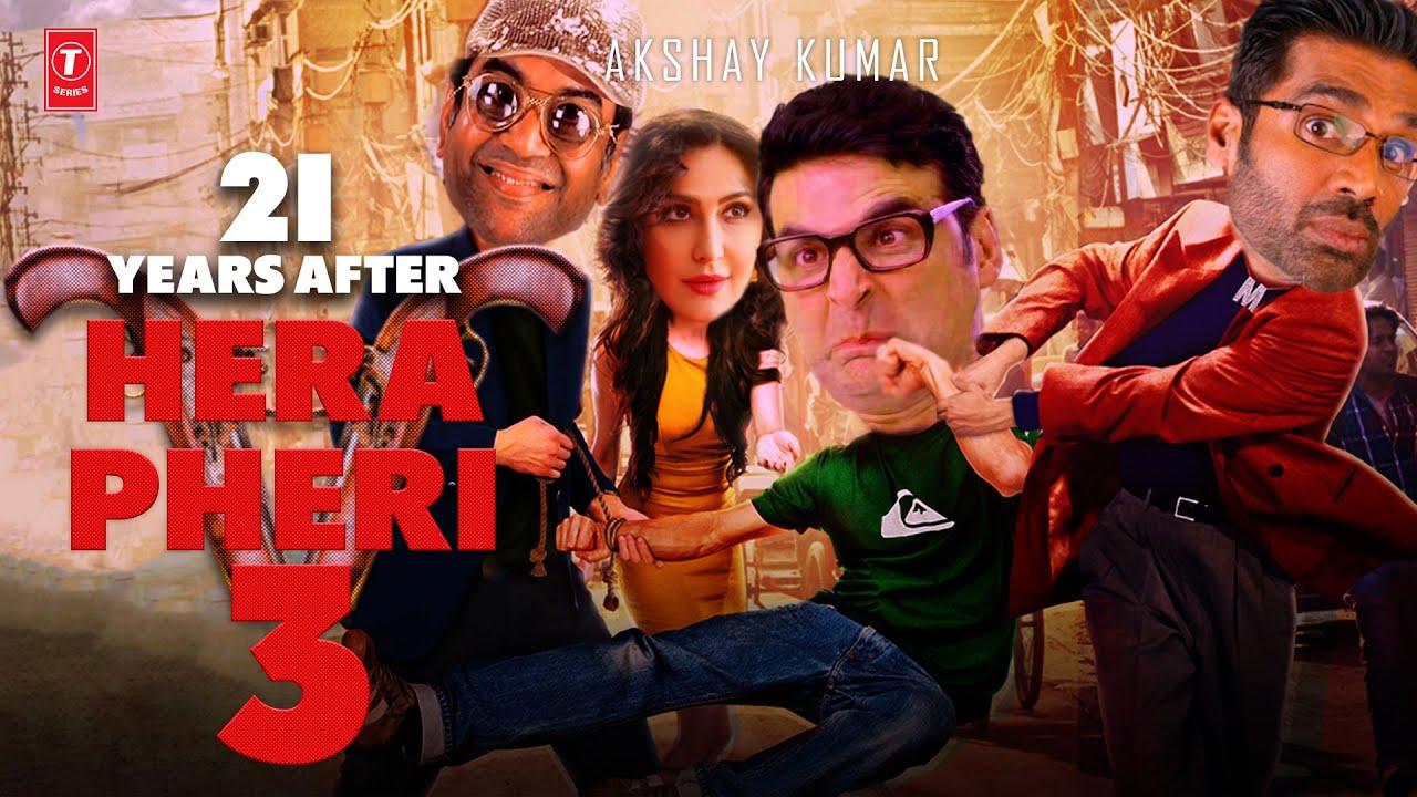 Download Hera Pheri 3 Amazing update   Akshay Kumar   Paresh Rawal   Suniel Shetty   Jhon Abraham