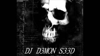 DJ D3MON S33D